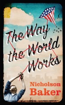 The Way the World Works, Hardback Book