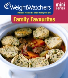 Family Favourites : Delicious Recipes the Whole Family Will Love, Paperback