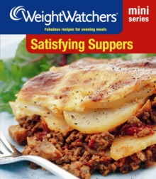 Satisfying Suppers : Fabulous Recipes for Evening Meals, Paperback