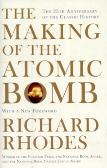 The Making of the Atomic Bomb, Paperback