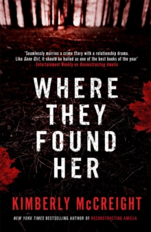 Where They Found Her, Paperback