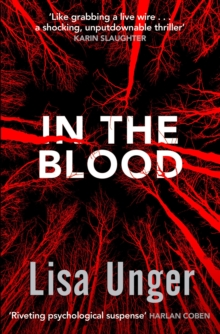In the Blood : Chilling Grip-Lit with a Breathtaking Twist You Won't See Coming, Paperback