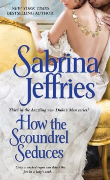 How the Scoundrel Seduces, Paperback