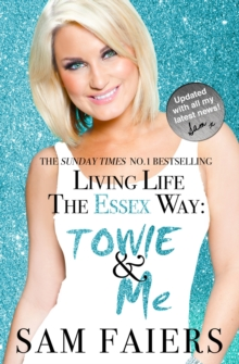Living Life the Essex Way, Paperback
