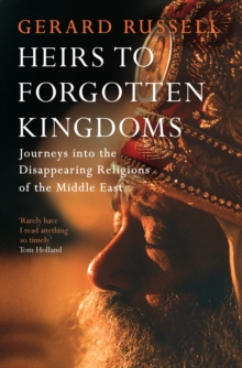 Heirs to Forgotten Kingdoms, Hardback Book