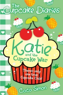 The Cupcake Diaries: Katie and the Cupcake War, Paperback Book