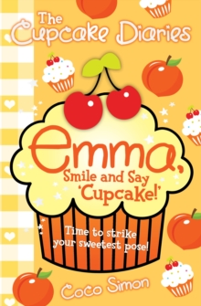 The Cupcake Diaries: Emma, Smile and Say 'Cupcake!', Paperback