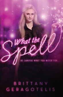 What the Spell?, Paperback