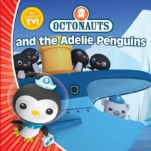 Octonauts and the Adelie Penguins, Paperback