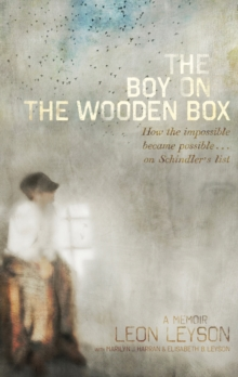 The Boy on the Wooden Box : How the Impossible Became Possible ... on Schindler's List, Hardback Book