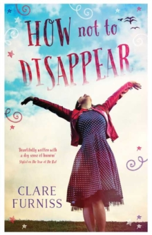 How Not to Disappear, Hardback