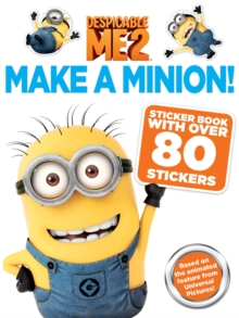 Despicable Me 2: Make a Minion Sticker Book, Paperback