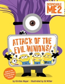 Despicable Me 2: Attack of the Evil Minions!, Paperback