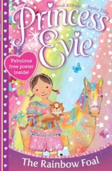 Princess Evie: the Rainbow Foal, Paperback Book