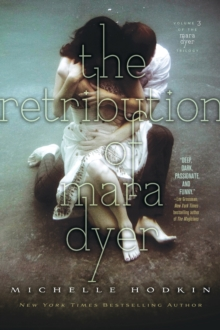 The Retribution of Mara Dyer, Paperback