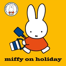 Miffy on Holiday!, Paperback Book