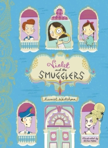 Violet and the Smugglers, Hardback