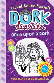 Dork Diaries: Once Upon a Dork, Hardback Book