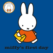 Miffy's First Day, Paperback Book