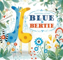 Blue and Bertie, Hardback