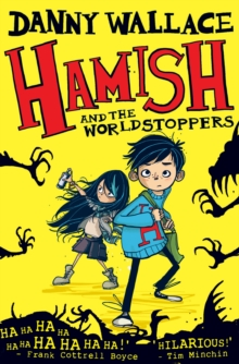 Hamish and the Worldstoppers Signed Edition, Hardback