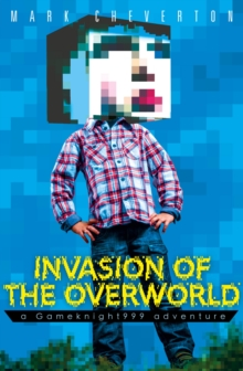 Invasion of the Overworld: a Gameknight999 Adventure, Paperback