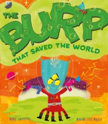 The Burp That Saved the World, Paperback