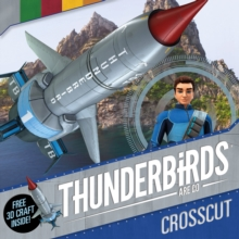 Thunderbirds are Go: Crosscut, Paperback