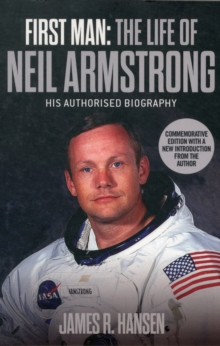 First Man: The Life of Neil Armstrong, Paperback
