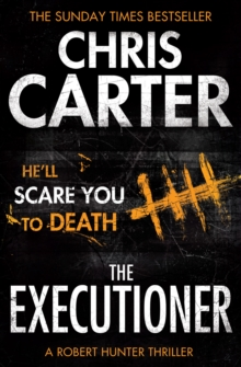 The Executioner : A Brilliant Serial Killer Thriller, Featuring the Unstoppable Robert Hunter, Paperback