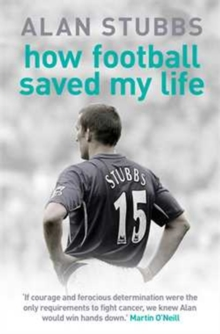 How Football Saved My Life, Paperback