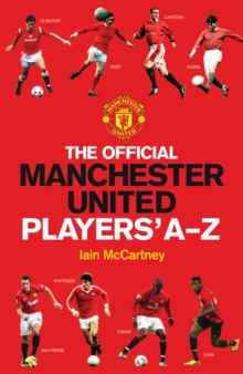 The Official Manchester United Players' A-Z, Hardback