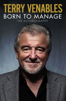 Born to Manage : The Autobiography, Hardback