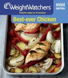 Weight Watchers Mini Series: Best-Ever Chicken : Favourite Recipes for All Occasions, Paperback