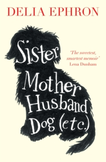 Sister Mother Husband Dog (Etc), Paperback