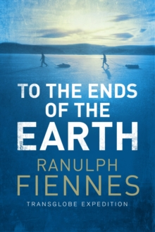 To the Ends of the Earth, Paperback