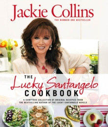 The Lucky Santangelo Cookbook, Hardback