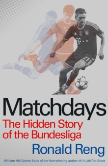 Matchdays : The Hidden Story of the Bundesliga, Paperback