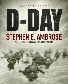 D-Day : The Climactic Battle June 6, 1944 of World War II, Hardback