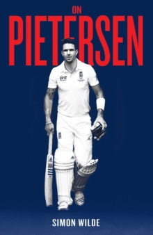 On Pietersen : The Making of KP, Hardback Book