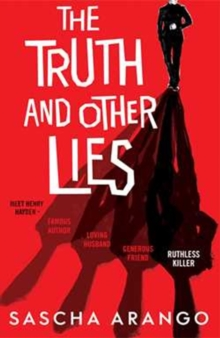 The Truth and Other Lies, Hardback