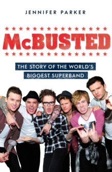McBusted : The Story of the World's Biggest Super Band, Hardback