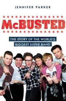 McBusted : The Story of the World's Biggest Super Band, Paperback