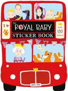 Royal Baby Sticker Book, Paperback Book