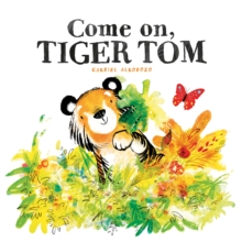 Come on, Tiger Tom, Paperback