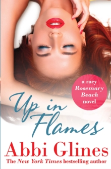 Up in Flames : A Rosemary Beach Novel, Paperback