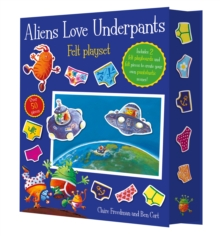 Aliens Love Underpants! Fuzzy Felt, Novelty book