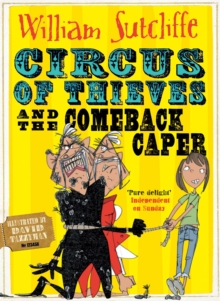 Circus of Thieves and the Comeback Caper, Paperback Book