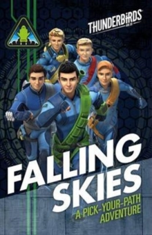 Thunderbirds: Falling Skies : A Pick Your Path Adventure, Paperback Book