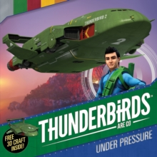 Thunderbirds are Go: Under Pressure, Paperback